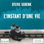 L'instant d'une vie – Texte intégral – Ecoute en ligne